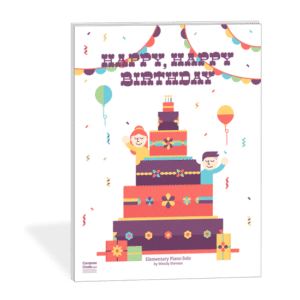 Happy Happy Birthday - a 21st Century birthday song for piano students to play! | composecreate.com