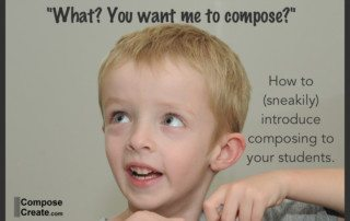 Introduce composing to students | composecreate.com
