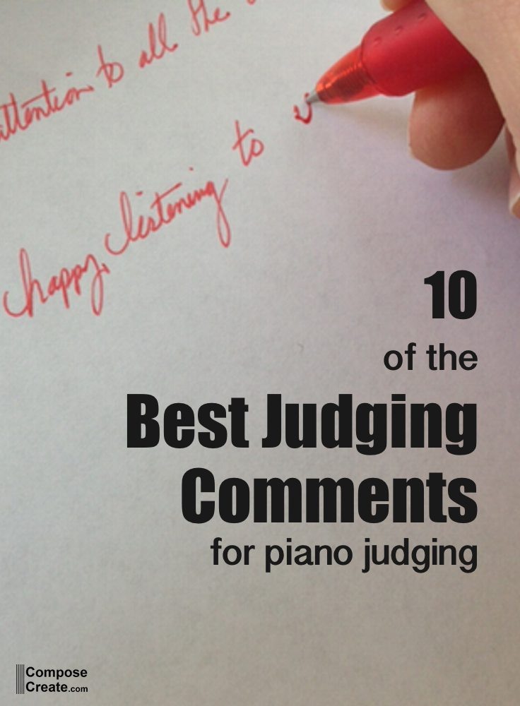 10 of the best piano judging comments you can give for Best image comments