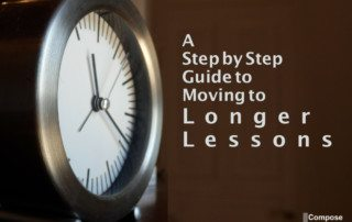 moving to longer lessons