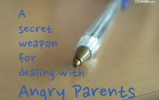 secret weapon for dealing with angry parents
