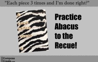 Practicing piano ideas, practice abacus to the rescue!| composecreate.com