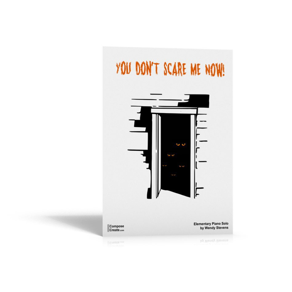 You Don't Scare Me Now Halloween Piano Music