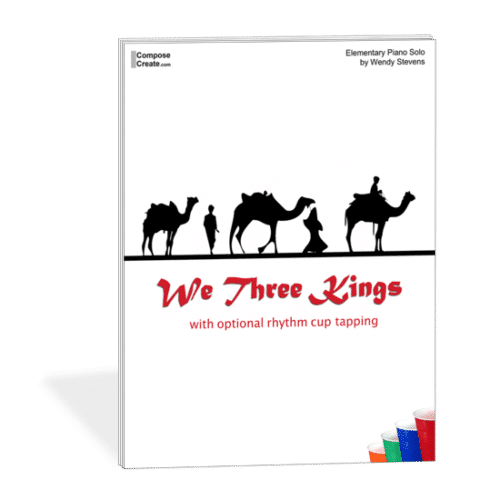 Hot Holiday Piano Pieces by Level: We Three Kings Cup Tapping Piece - by Wendy Stevens Holiday music for elementary piano students | ComposeCreate.com