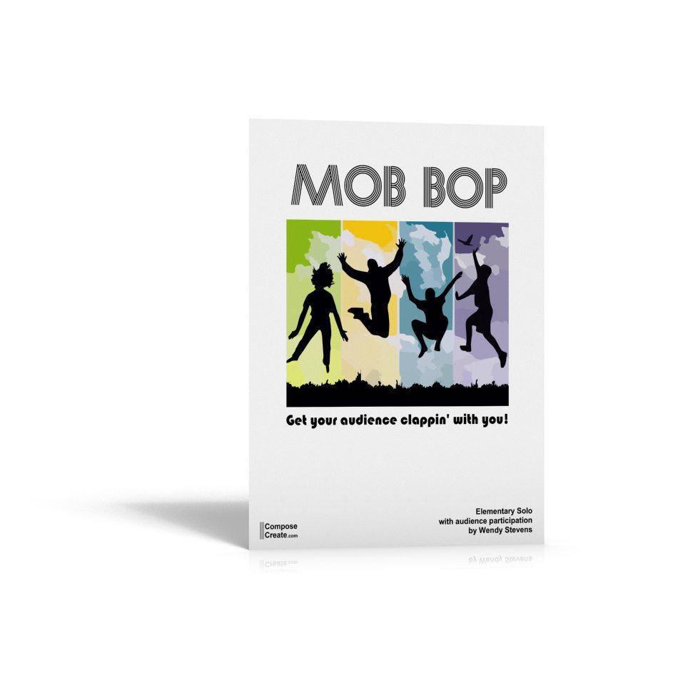 Mob Bop by Wendy Stevens