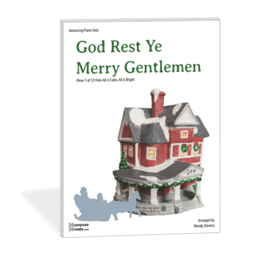 God Rest Ye Merry Gentlemen - unique, mysterious arrangement that moves between 7/8 and 4/4. Piano arrangement by Wendy Stevens