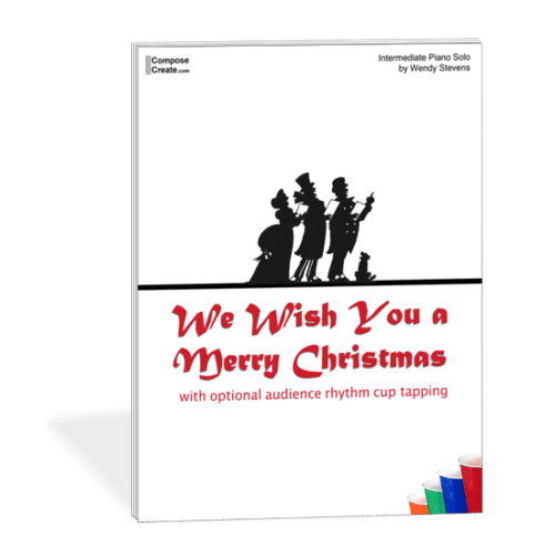 Intermediate Christmas Piano - We Wish You a Merry Christmas Cup tapping piano piece by Wendy Stevens on ComposeCreate.com