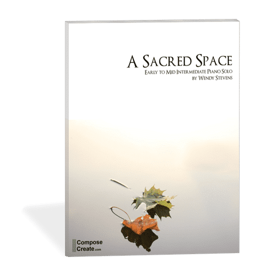 A Sacred Space - intermediate piano solo by Wendy Stevens