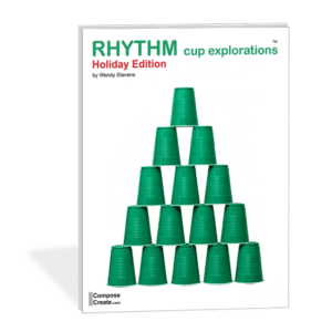 Holiday Rhythm Cup Explorations - Cup Tapping fun by Wendy Stevens | composecreate.com