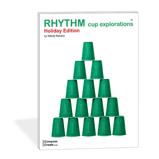 Holiday Rhythm Cup Explorations by Wendy Stevens