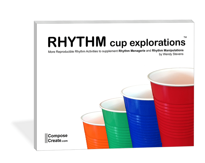 Rhythm Cup Explorations 1 - Students are loving this and many of the other rhythm books on composecreate.com!