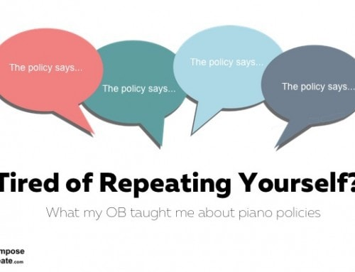 What My Obstetrician Taught Me About Repeating Myself About Piano Policies