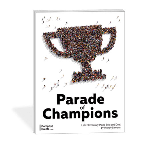 Parade of Champions - A piano duet and solo by Wendy Stevens | ComposeCreate.com