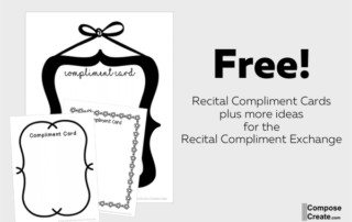 Recital Compliment Cards for the Recital Compliment Exchange - a powerful new idea for piano recitals, dance recitals, and music recitals! | composecreate.com