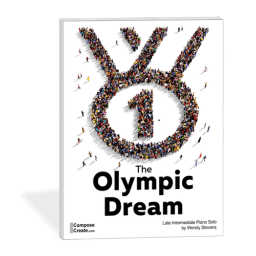 The Olympic Dream - an olympic piano piece - inspiring late intermediate piano solo by Wendy Stevens | composecreate.com