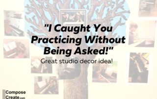"Piano Studio Decor and Incentive Idea: ""I caught you practicing without being asked!"" 
