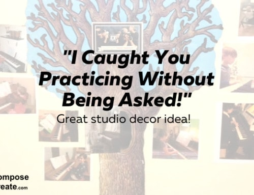"New Piano Studio Decor and Incentive Idea: ""I Caught You Practicing Without Being Asked!"""