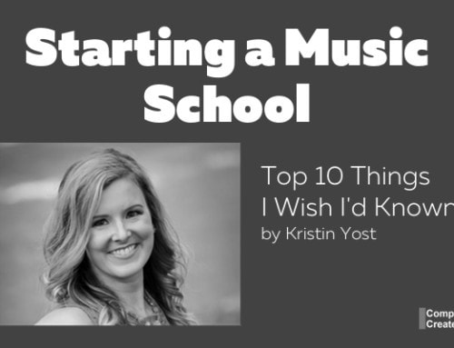 Top 10 Things I Wish I'd Known Before Starting a Music School