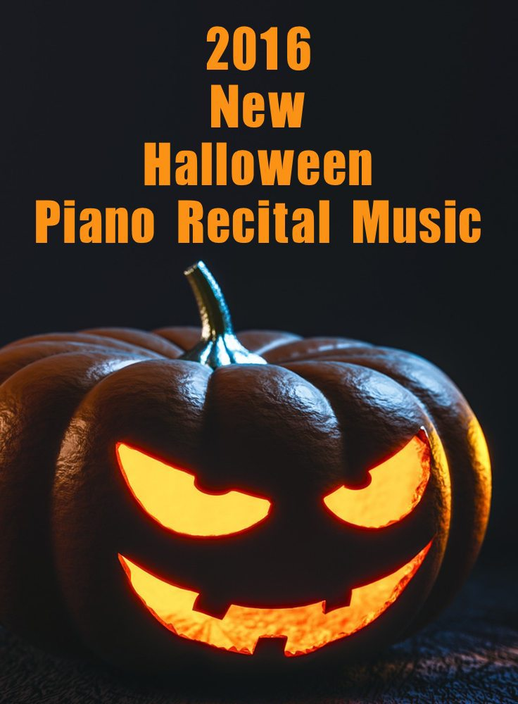 Halloween 2020 Piano Recital New and Popular Halloween Recital Music for Piano Students