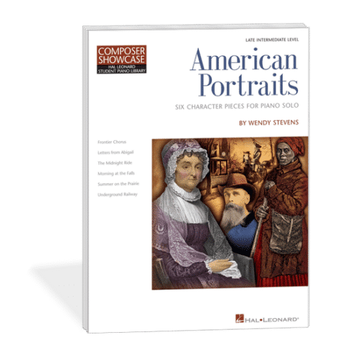American Portraits - late intermediate piano solos inspired by american heroes by Wendy Stevens on ComposeCreate.com