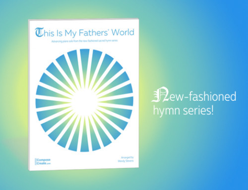 New-fashioned Hymn Series! Piece #1