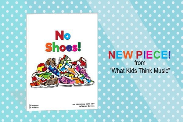 No Shoes from What Kids think Music series by Wendy Stevens
