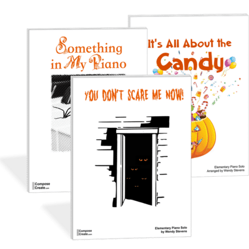Halloween Piano Music Bundle: You Don't Scare Me Now, It's All About the Candy, Something in My Piano by Wendy Stevens | ComposeCreate.com