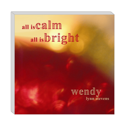 All is Calm All is Bright CD - piano arrangements by Wendy Stevens | ComposeCreate.com